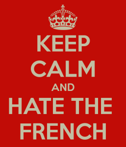 keep-calm-and-hate-the-french-3